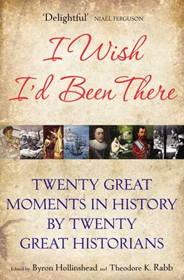 Book cover for I Wish I'd Been There
